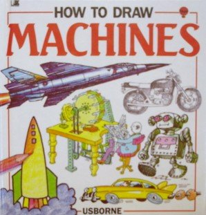 9780881103168: How to Draw Machines (Young Artist Series)