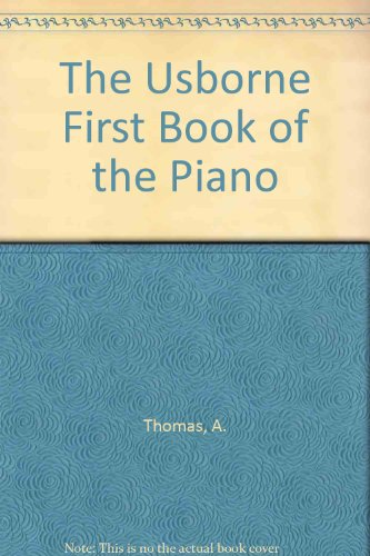 9780881103328: The Usborne First Book of the Piano