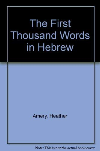 9780881105735: The First Thousand Words in Hebrew (Hebrew Edition)