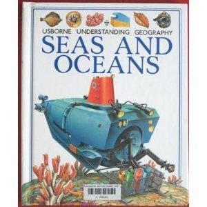 Seas & Oceans (Understanding Geography Series): Brooks, Felicity