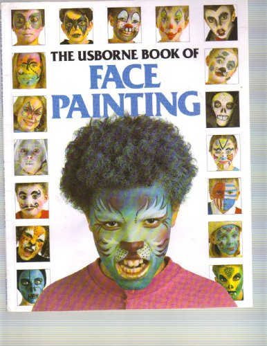 9780881106497: The Usborne Book of Face Painting (How to Make)