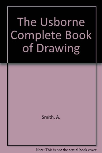 9780881106701: The Usborne Complete Book of Drawing