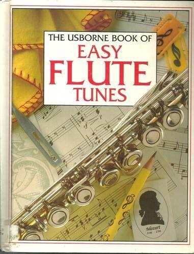 9780881107142: The Usborne Book of Easy Flute Tunes (Tunebooks Series)