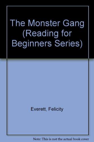 The Monster Gang (Usborne Reading for Beginners ): Everett, Felicity