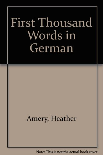 9780881108163: First Thousand Words in German