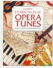 Learn to Play Opera Tunes: Hooper, Caroline