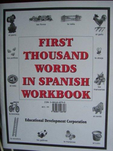 9780881108781: First Thousand Words in Spanish Workbook.