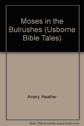 9780881109368: Moses in the Bulrushes (Bible Tales Series)
