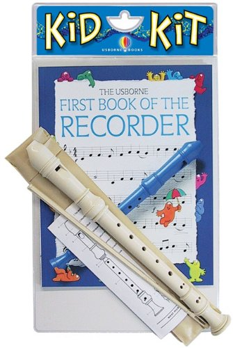 9780881109580: First Book of the Recorder (Usborne Kid Kits)