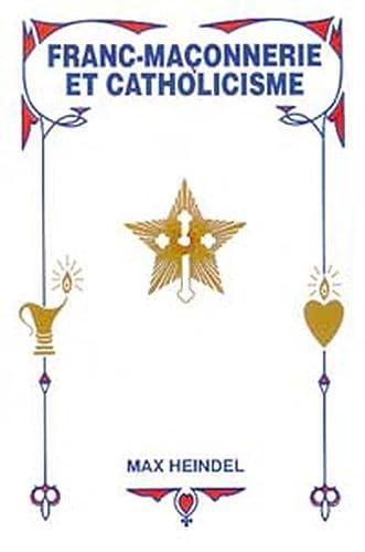 9780881120486: Franc-Maçonnerie et Catholicisme