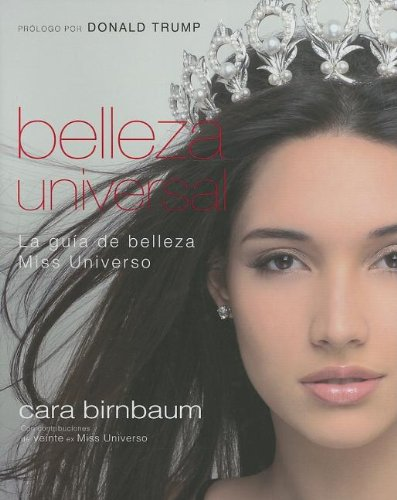 9780881130003: Belleza Universal: La Guia de Belleza Miss Universo