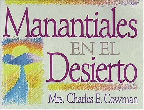 9780881130225: Manantiales en el desierto