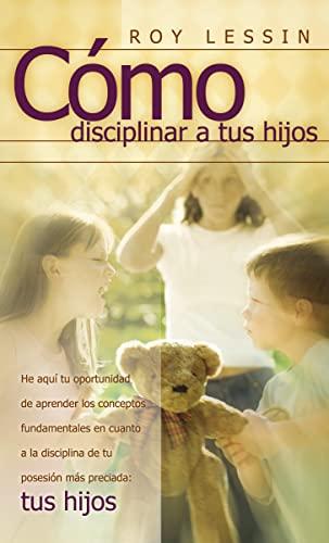9780881130324: Como Disciplinar a Tus Hijos