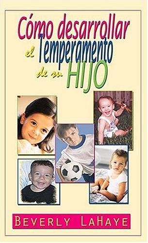 9780881130362: Cómo desarrollar el temperamento de su hijo