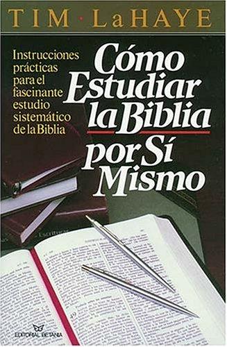 9780881130423: Como Estudiar La Biblia Por Si Mismo