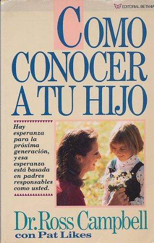 9780881130447: Como Conocer a Tu Hijo (Spanish Edition)