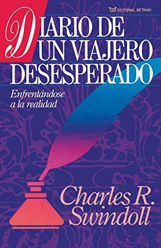 9780881130461: Diario de un Viajero Desesperado = Living on the Ragged Edge