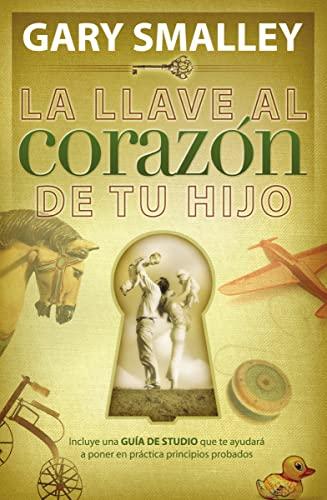 9780881130522: La Llave Al Corazón De Tu Hijo