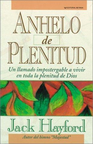 9780881130546: Anhelo De Plenitud/a Passion for Fullness