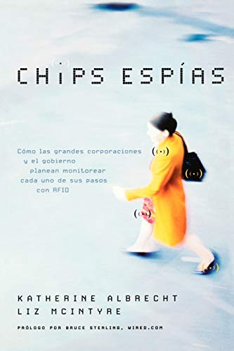 9780881130669: Chips Espias (Spychips)