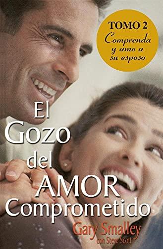 9780881130843: El Gozo Del Amor Comprometido: Tomo 2