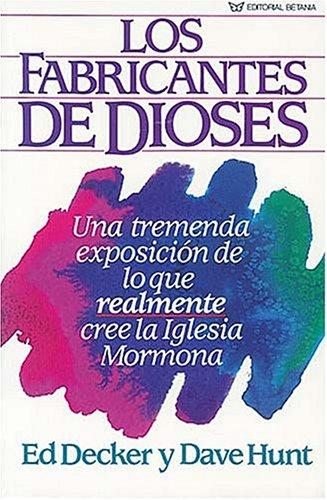 9780881130881: Los Fabricantes De Dioses (Spanish Edition)