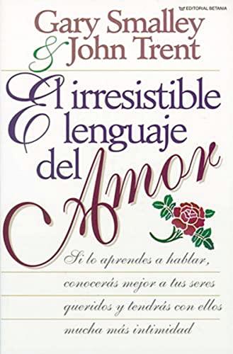 9780881130997: El Irresistible Lenguaje del Amor