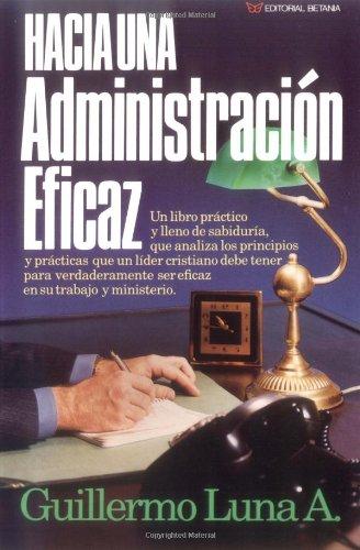 9780881131147: Hacia una administración eficaz