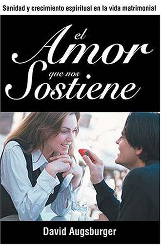 9780881131154: El amor que nos sostiene (Spanish Edition)