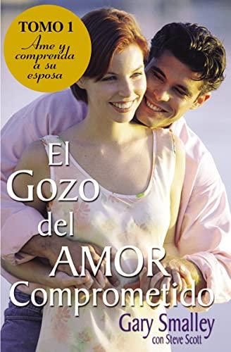 9780881131239: El Gozo del Amor Comprometido: Tomo 1