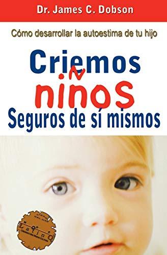 9780881131369: Criemos niños seguros de sí mismos