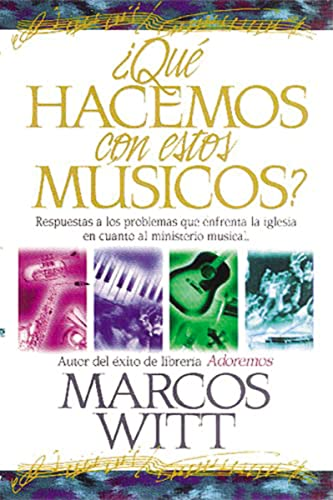 9780881131604: Que hacemos con estos musicos/ What Shall We Do With These Musicians