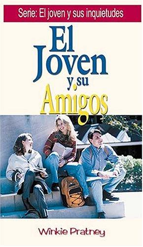 9780881131628: El Joven y Sus Amigos