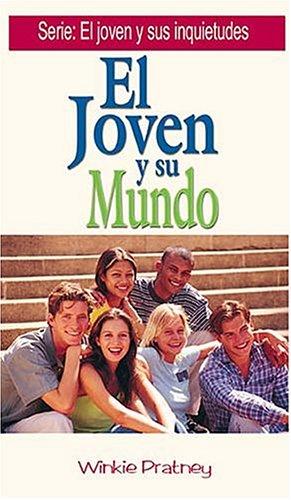 9780881131642: El Joven y Su Mundo (Joven y Sus Inquietudes Series)