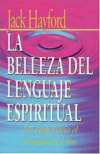 9780881131802: La Belleza Del Lenguaje Espiritual
