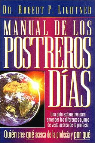 9780881131932: Manual De Los Postreros Dias/the Last Days Handbook (Spanish Edition)
