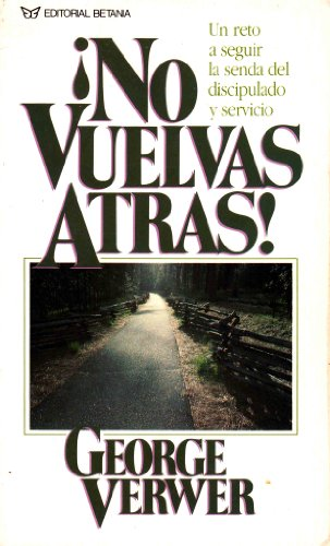 9780881132168: No Vuelvas Atras/No Turning Back (Spanish Edition)