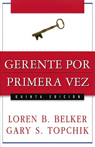 9780881132205: Gerente por primera vez (Spanish Edition)