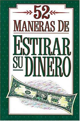 9780881132274: 52 Formas De Estirar El Dinero