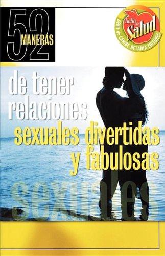9780881132335: 52 maneras de tener relaciones sexuales divertidas y fabulosas