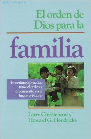 9780881132427: El Orden De Dios Para LA Familia/Families Go Better With Love (Spanish Edition)
