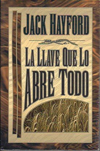 9780881132588: La Llave que lo Abre Todo / The Key to Everything (Spanish Edition)