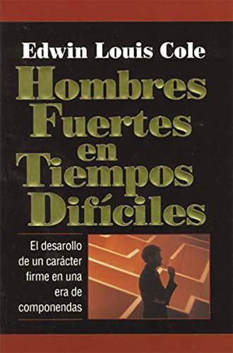 9780881132649: Hombres Fuertes En Tiempos Dificiles