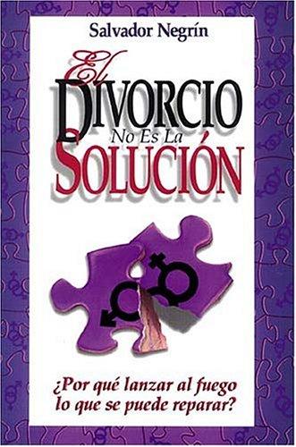 9780881132670: El Divorcio No Es La Solucion