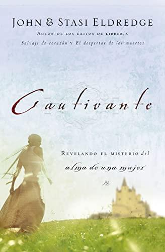 9780881132786: Cautivante: Revelando el misterio del alma de una mujer (Spanish Edition)