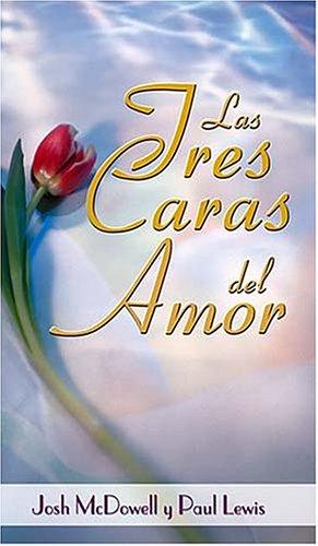 9780881132892: Las Tres Caras del Amor