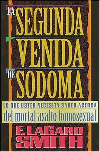9780881132953: La Segunda Venida de Sodoma