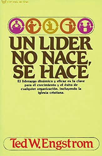 9780881133301: Un Líder No Nace, Se Hace