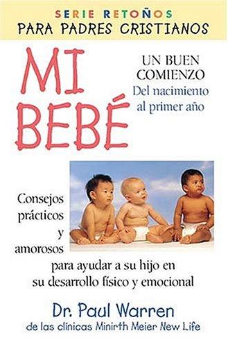 9780881133370: Mi Bebé: Un Buen Comienzo