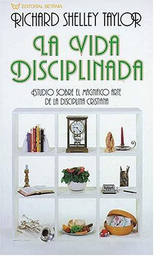 9780881133417: La Vida Disciplinada